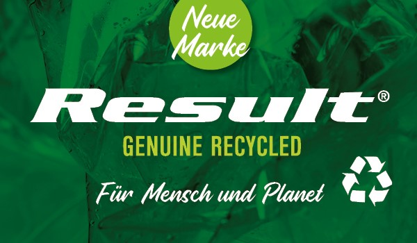 Result Genuine Recycled - Textilkollektion aus fast 100% Recycling Material